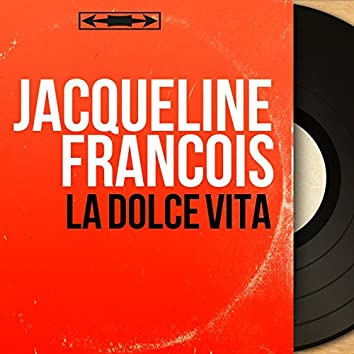 La dolce vita (feat. Mario Fontana et son orchestre) [Mono Version]