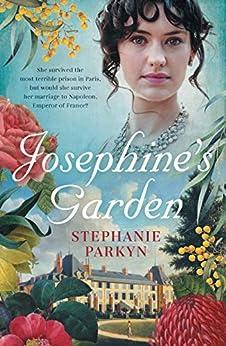 Josephine's Garden by [Stephanie Parkyn]