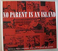 No Parent Is an Island 0969310811 Book Cover