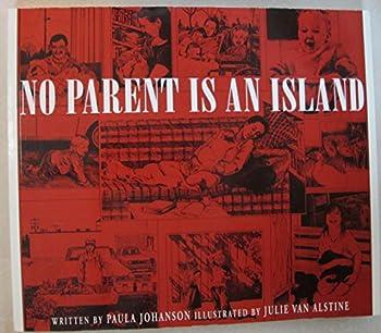 Paperback No Parent Is an Island Book