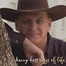 Songs of Life by Kenny Hess