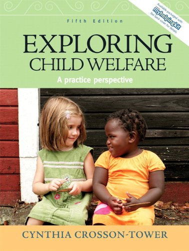 Exploring Child Welfare: A Practice Perspective