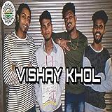 Vishay Khol (Freeverse) [Explicit]