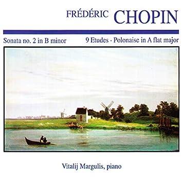 Frédéric Chopin: Sonata No. 2 in B minor · 9 Etudes · Polonaise in A Flat Major