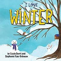 I Love Winter (I Love the Seasons)