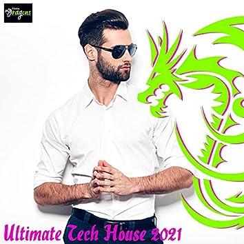 Ultimate Tech House 2021