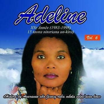 Les Adeline, Vol. 6 (XVe taona nitorian-an kira 1983-1998, Hidera ny Anaranao aho jesosy raha mbola velon'aina koa)