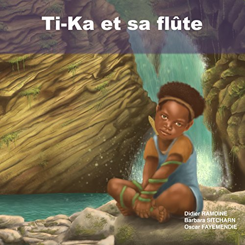 Couverture de Ti-Ka et sa flûte