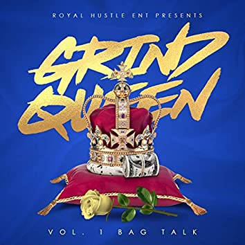 Grind Queen, Vol. 1 Bag Talk