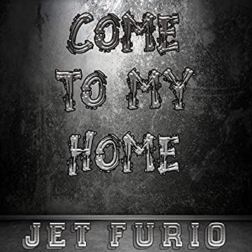 Come to My Home