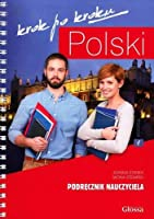 Polski Krok po Kroku. Volume 1: Teacher's Book. Pack (Book and free audio CD) 2015