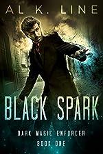 Black Spark (Dark Magic Enforcer Book 1)