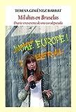 Mil días en Bruselas: Diario irreverente de una eurodiputada (Ensayos)