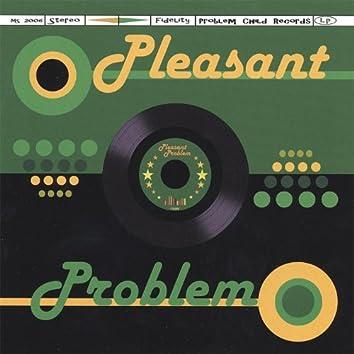 Pleasant Problem