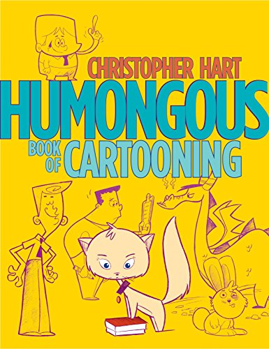 Humongous Book of Cartooning (Christopher Hart's Cartooning)