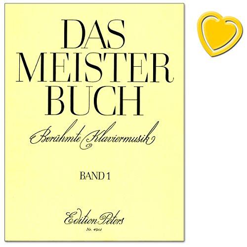 Das Meisterbuch Band 1 - Klaviermusik aus drei Jahrhunderten - von Bachs Präludium Nr. 1 bis zu Rachmaninows Prélude, von Mendelssohns Liedern ohne Worte bis hin zu Scott Joplins Entertainer