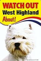 WATCH OUT West Highland 画像イラストサインボード:ウエストハイランド 英語看板 イギリス製 Made in U.K [並行輸入品]