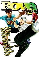 Rove Mix ラヴ・ミックス これぞジャパレゲ・マスターピース! [DVD]
