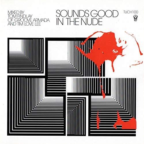Groove Armada & Tim Love Lee