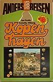 Anders reisen: Kopenhagen. Ein Reisebuch in den Alltag. - Jan Gralle