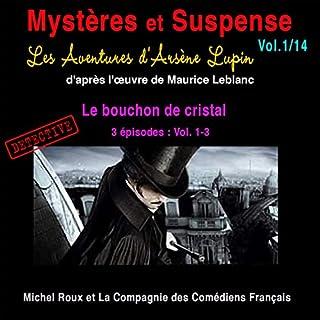 Couverture de Les Aventures d'Arsène Lupin : Le bouchon de cristal (Mystères et Suspense 1)