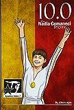 10.0: The Nadia Comaneci Story (GymnStars, Band 7) - Ellen Aim
