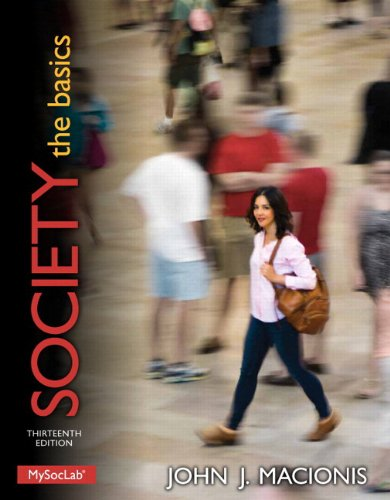 Society: The Basics PLUS NEW MySocLab with Pearson eText -- Access Card Package (13th Edition) (Macionis Sociology & Soc