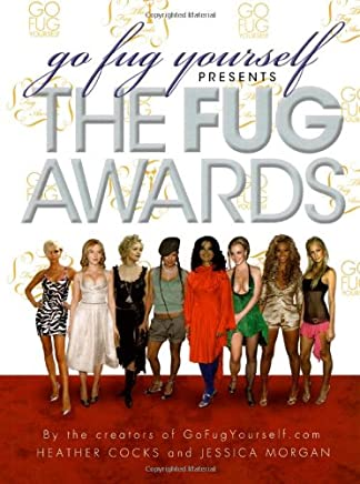 Go Fug Yourself Presents: The Fug Awards