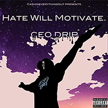 Hate Will Motivate