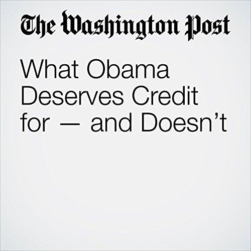 What Obama Deserves Credit for — and Doesn't copertina
