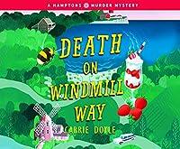 Death on Windmill Way (Hamptons Murder Mysteries)