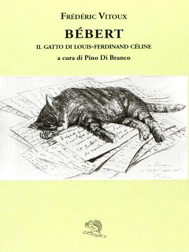 Bébert il gatto di Louis-Ferdinand Celine