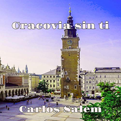 Cracovia sin ti [Krakow Without You]  By  cover art