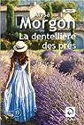 La dentellière des prés par Morgon