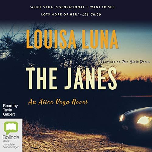 The Janes: Alice Vega, Book 2