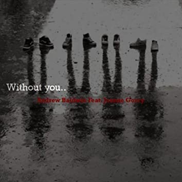 without you (December 09)