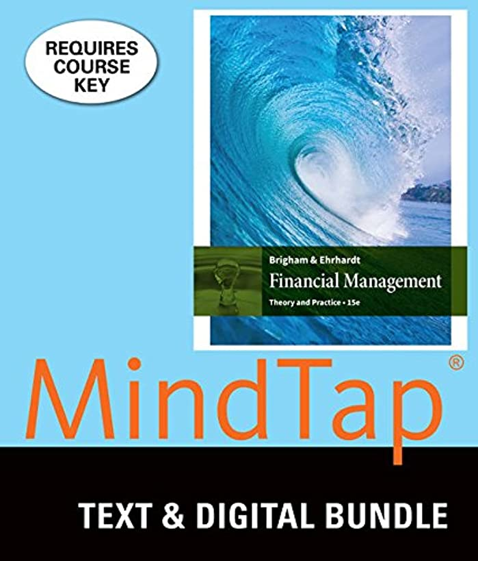 Bundle: Financial Management:  Theory and Practice, Loose-leaf Version, 15th + MindTap Finance, 2 terms (12 months) Printed Access Card
