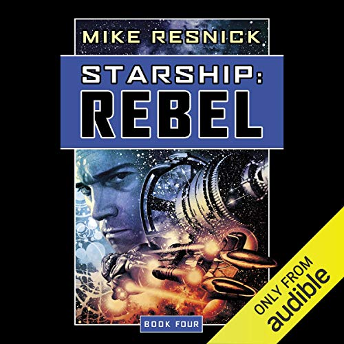 Starship: Rebel audiobook cover art