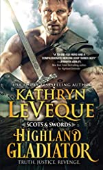 Highland Gladiator: A Revenge-Driven Scotsman Fights for the Love of a Fiery Lass In and Out of the Ring (Scots and Swords Book 1)