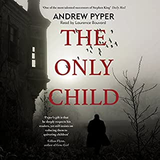 The Only Child                   By:                                                                                                                                 Andrew Pyper                               Narrated by:                                                                                                                                 Laurence Bouvard                      Length: 8 hrs and 31 mins     3 ratings     Overall 2.3
