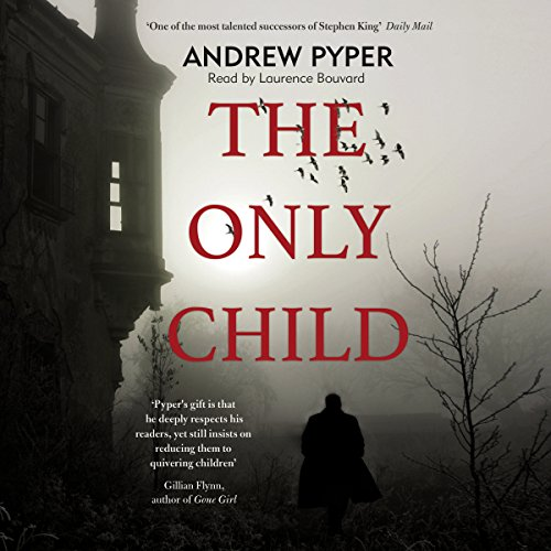 The Only Child audiobook cover art