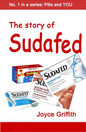The Story of Sudafed (Pills and You Book 1) (English Edition)
