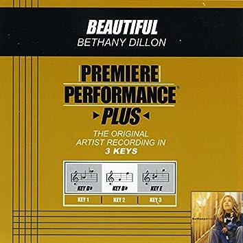 Premiere Performance Plus: Beautiful