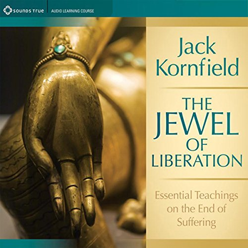 The Jewel of Liberation Audiobook By Jack Kornfield cover art