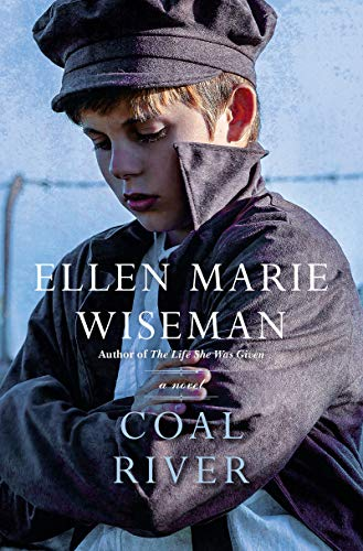 Coal River: A Powerful and Unforgettable Story of 20th Century Injustice