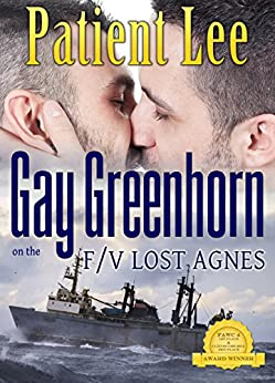 Gay Greenhorn: on the F/V Lost Agnes by [Patient Lee]