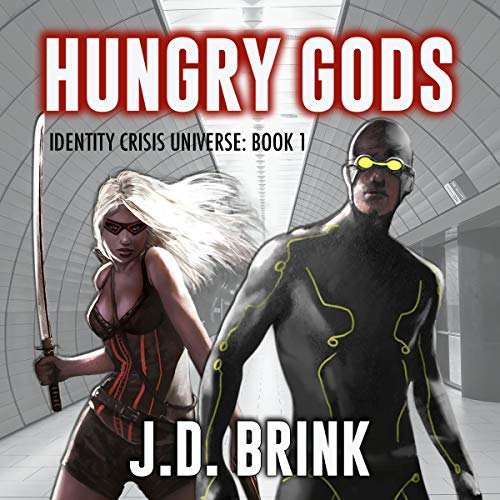 Hungry Gods Audiobook By J. D. Brink cover art