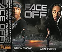 Face Off by Bow Wow & Omarion (2007-12-15)