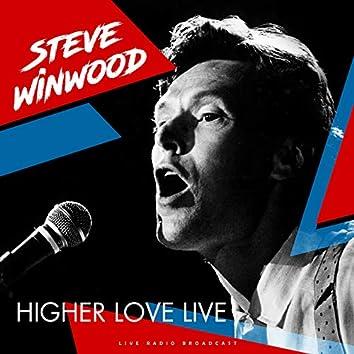 Higher Love Live (live)