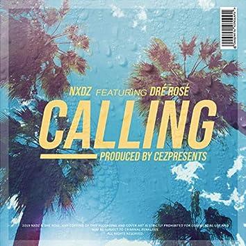 Calling (feat. Dré Rosé)